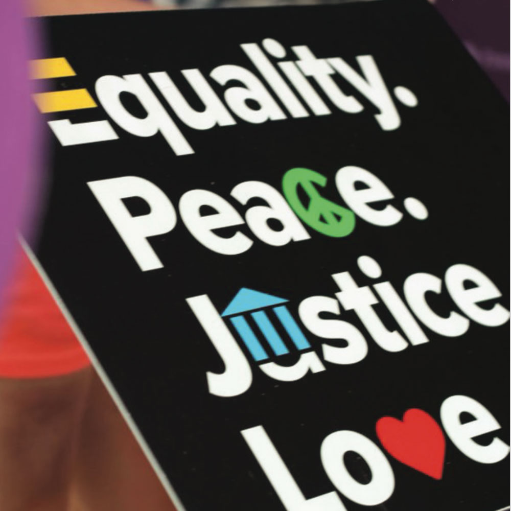 equity peace justice love sign