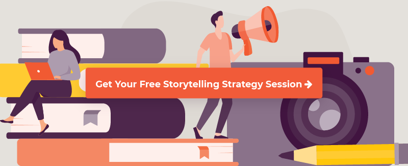 sign up for a storytelling strategy session
