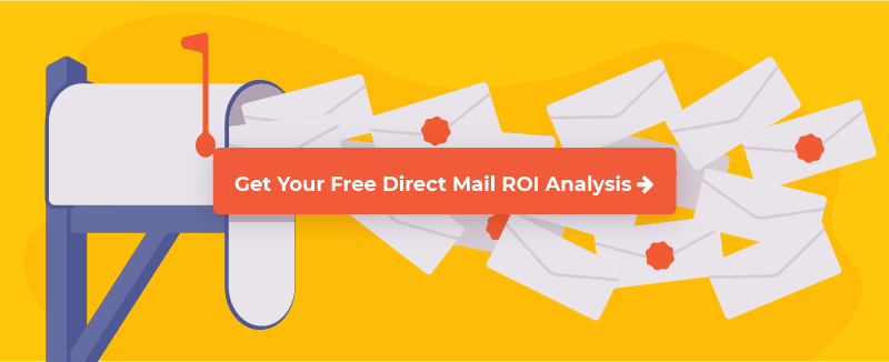 Get your direct mail ROI analysis